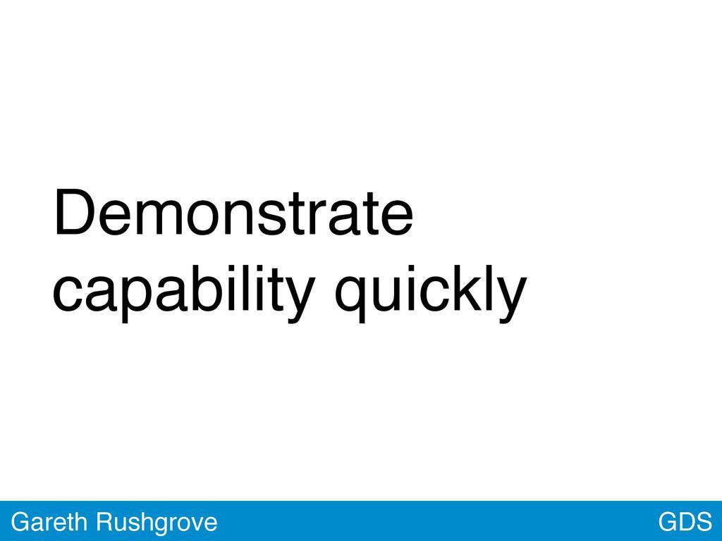 GDS Gareth Rushgrove Demonstrate capability qui...