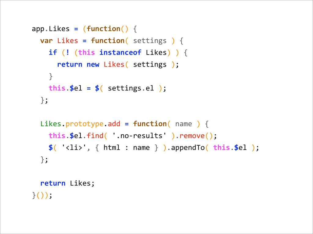 app.Likes = (function() {   var...