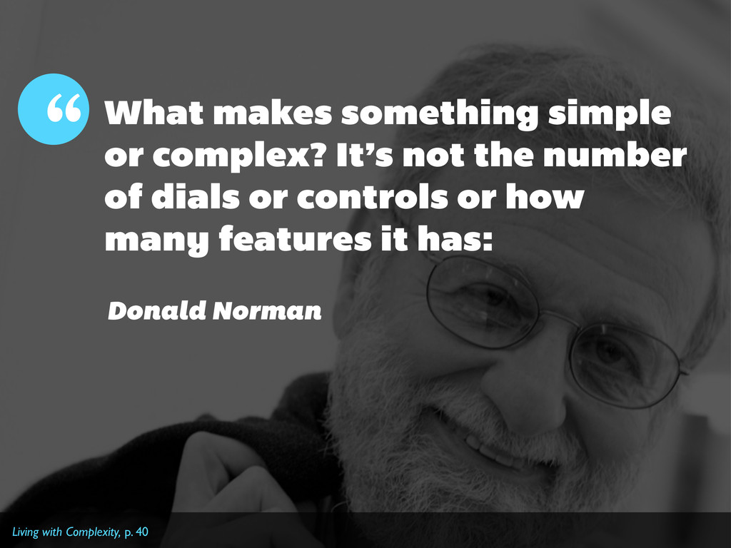 What makes something simple or complex? It's no...
