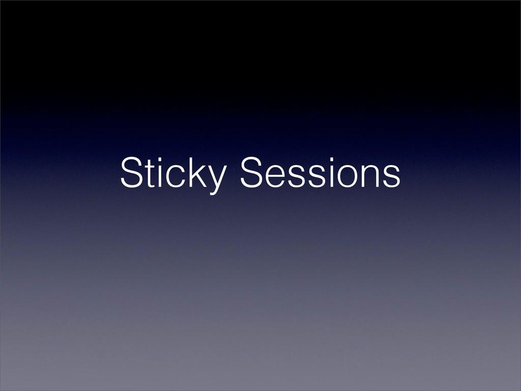 Sticky Sessions