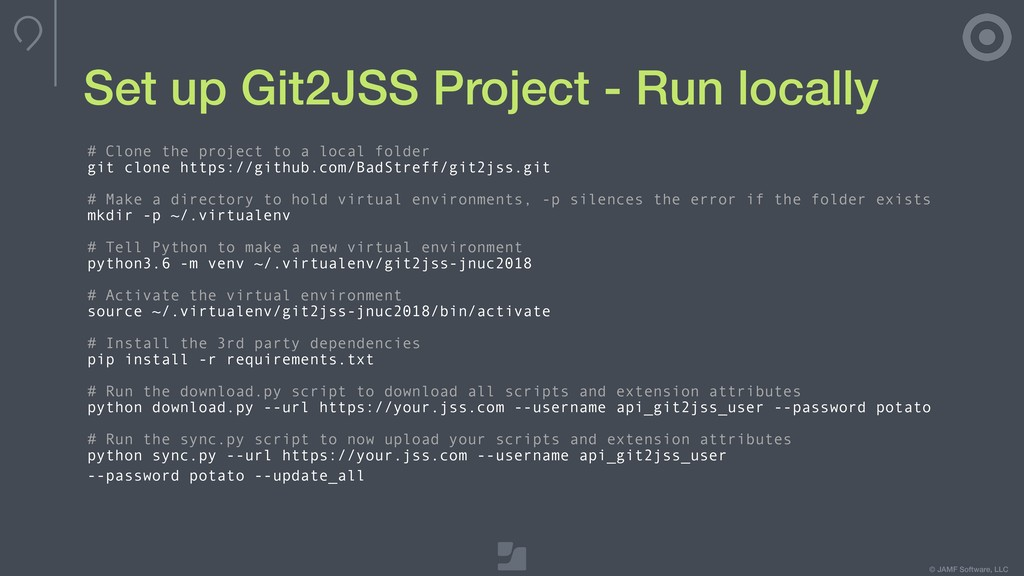 © JAMF Software, LLC Set up Git2JSS Project - R...
