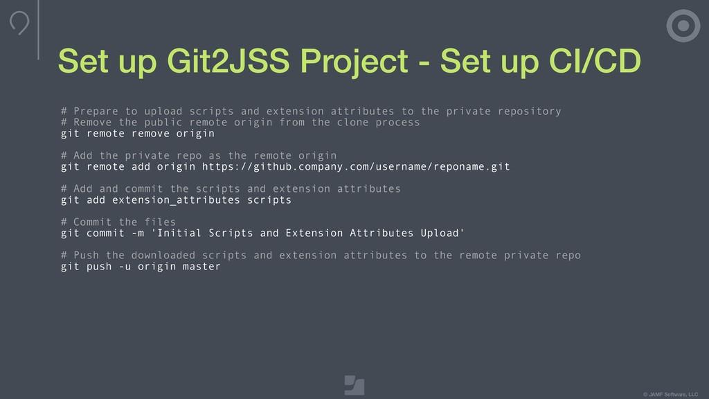 © JAMF Software, LLC Set up Git2JSS Project - S...