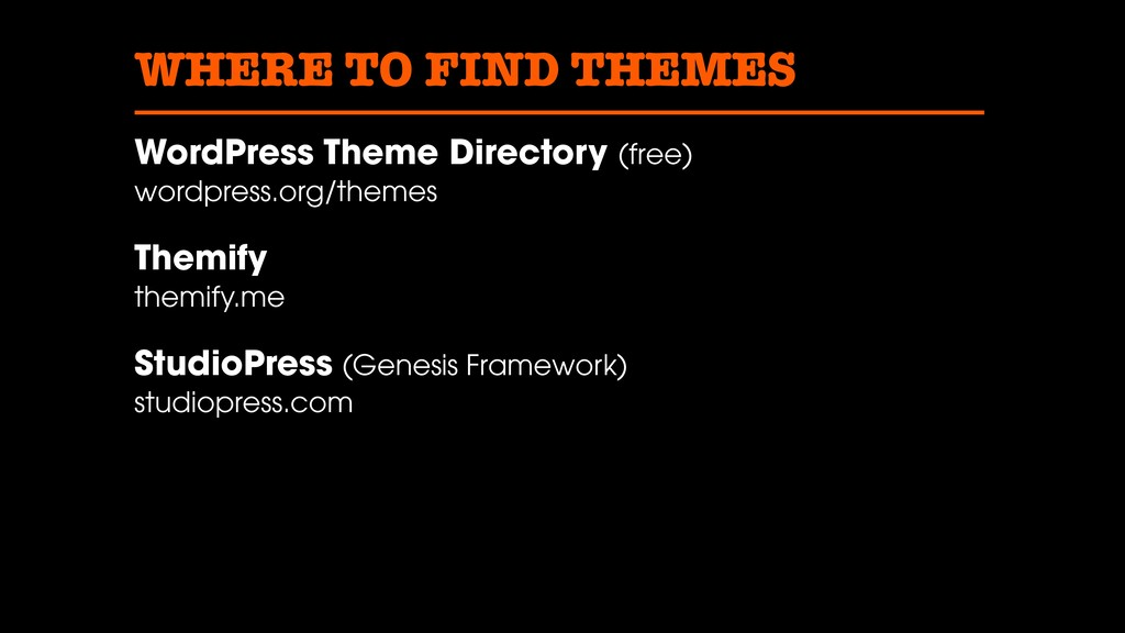 WHERE TO FIND THEMES WordPress Theme Directory ...
