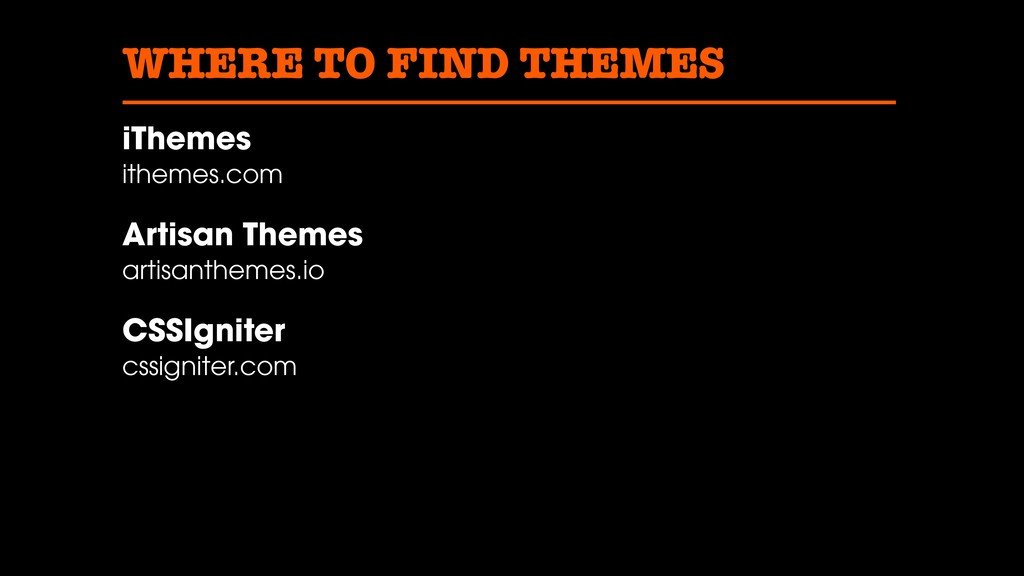 WHERE TO FIND THEMES iThemes