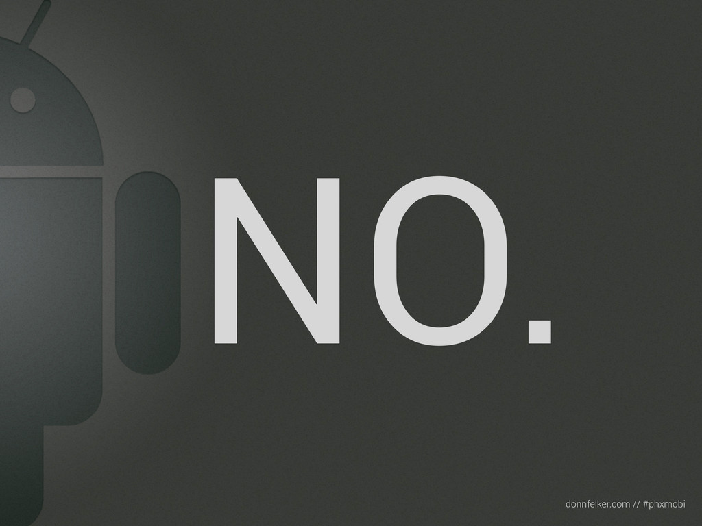Text donnfelker.com // #phxmobi NO.
