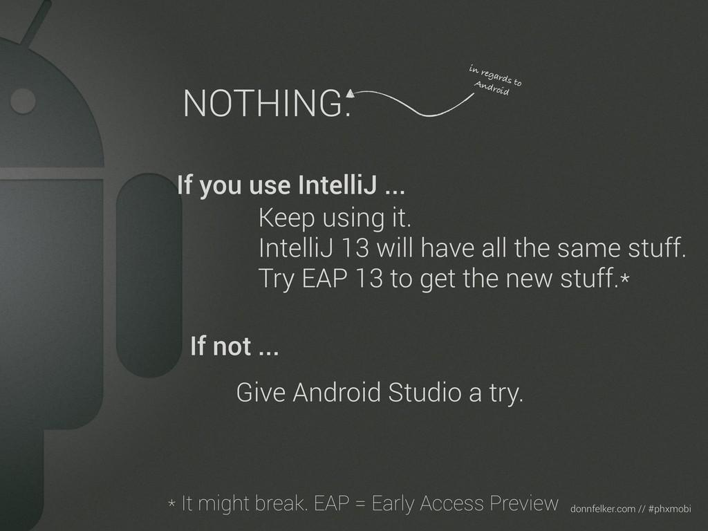 Text donnfelker.com // #phxmobi NOTHING. in reg...