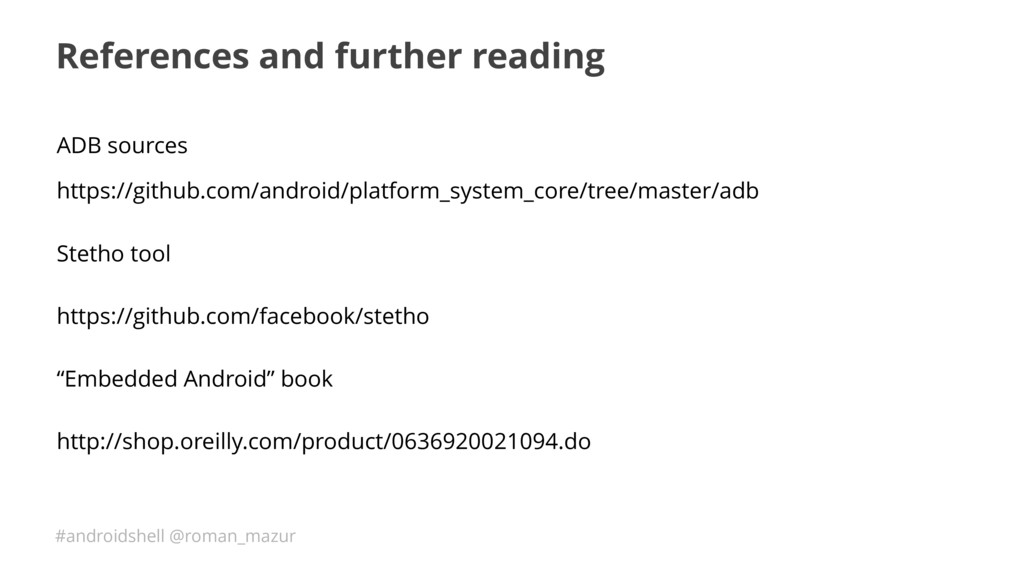 #androidshell @roman_mazur References and furth...