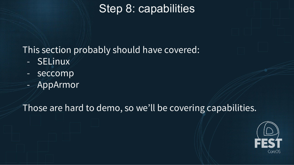 Step 8: capabilities This section probably shou...