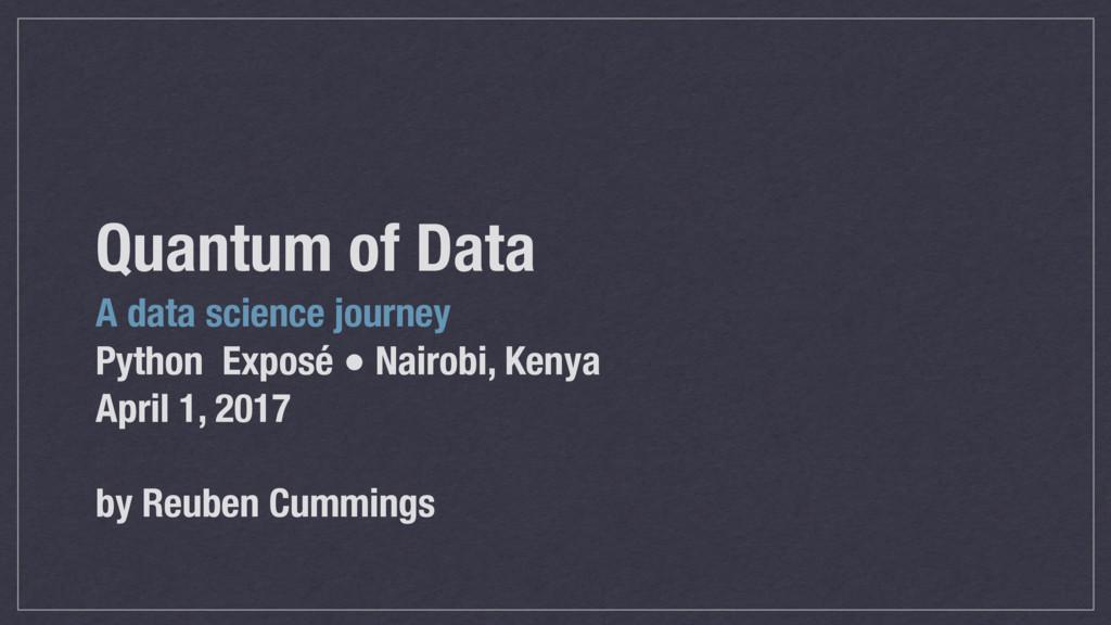 Quantum of Data A data science journey Python E...