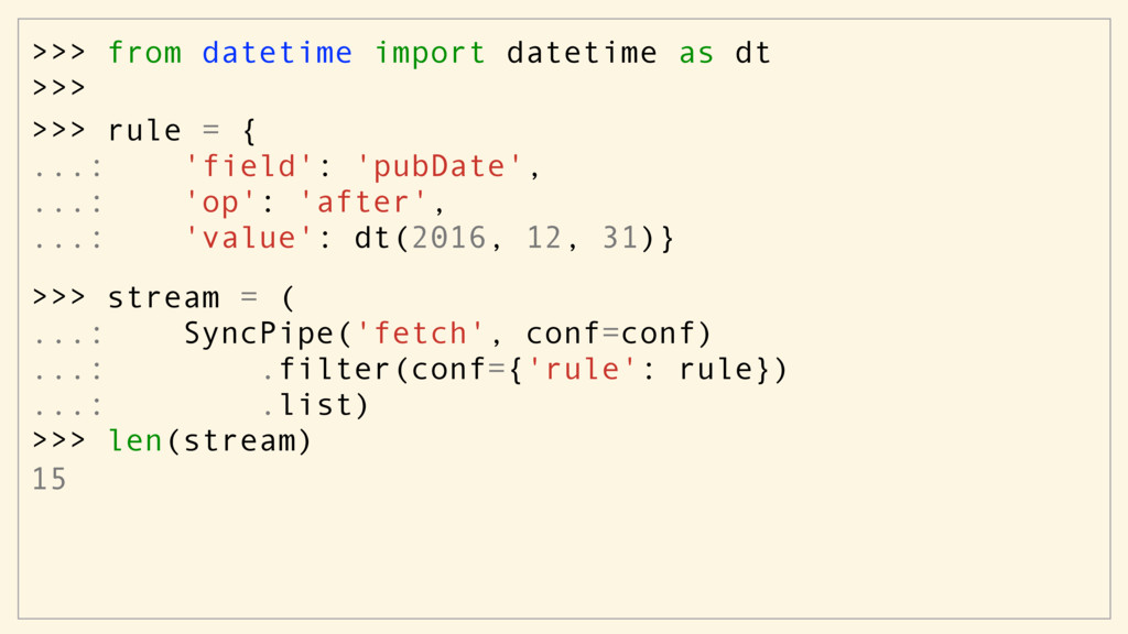 >>> from datetime import datetime as dt >>> 15 ...