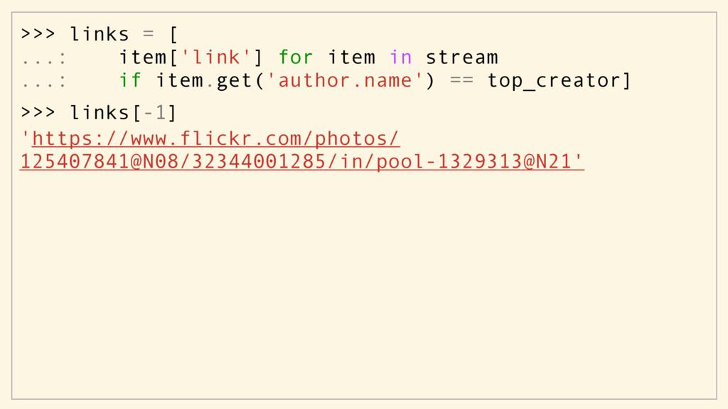 >>> links[-1] 'https://www.flickr.com/photos/ 1...