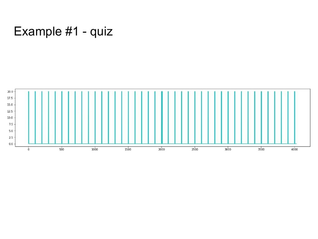 Example #1 - quiz