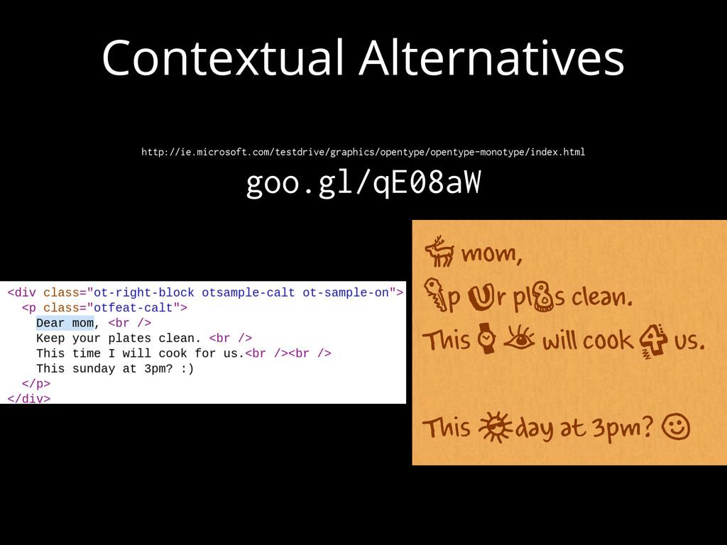 Contextual Alternatives http://ie.microsoft.com...