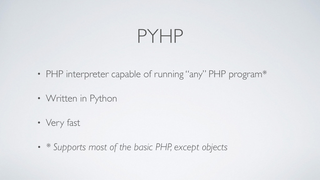 """PYHP • PHP interpreter capable of running """"any""""..."""