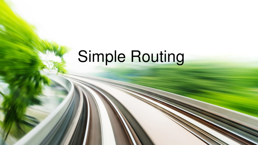 Simple Routing