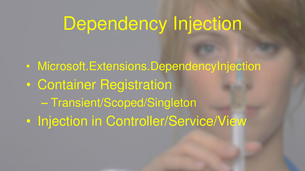 Dependency Injection • Microsoft.Extensions.Dep...
