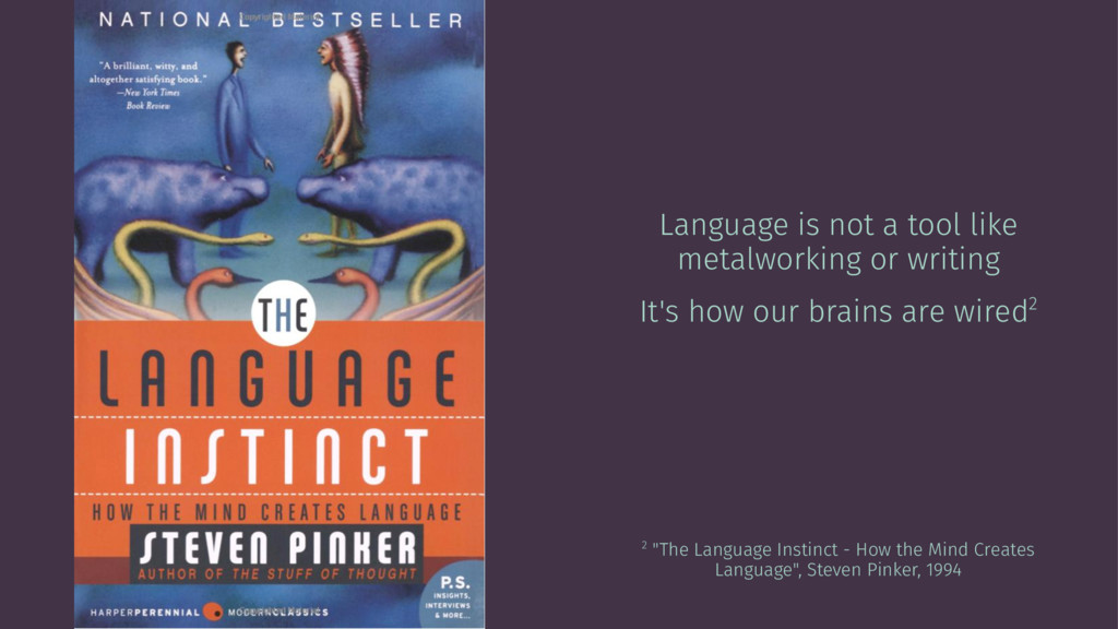 Language is not a tool like metalworking or wri...
