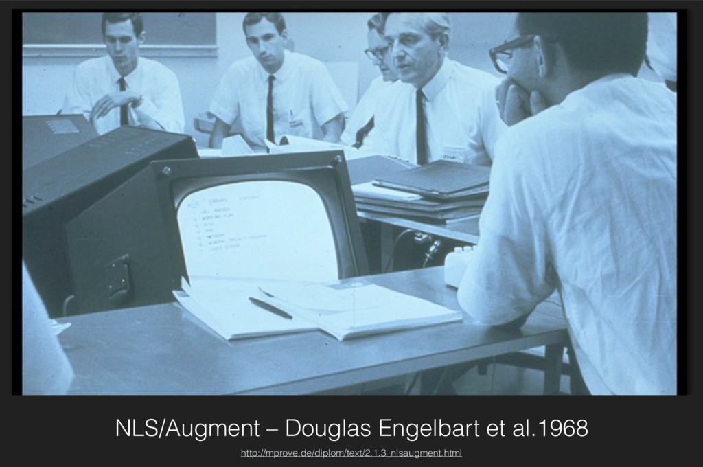 NLS/Augment – Douglas Engelbart et al.1968 http...