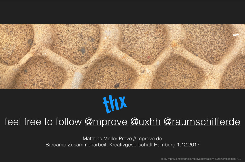 feel free to follow @mprove @uxhh @raumschiff...
