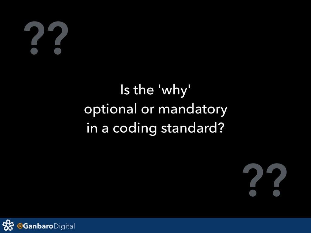 @GanbaroDigital ?? ?? Is the 'why' optional or ...