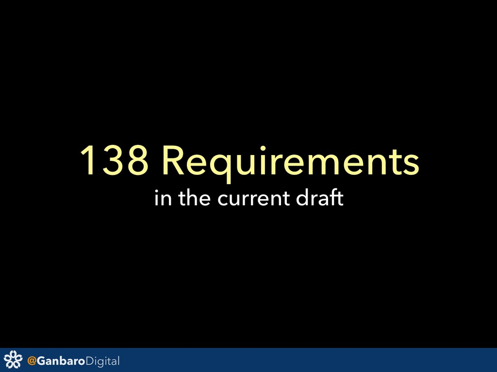 @GanbaroDigital 138 Requirements in the current...
