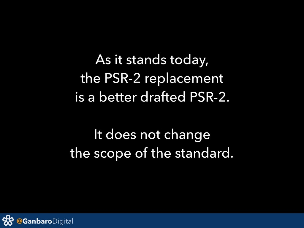 @GanbaroDigital As it stands today, the PSR-2 r...