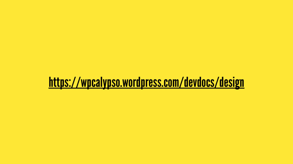 https://wpcalypso.wordpress.com/devdocs/design