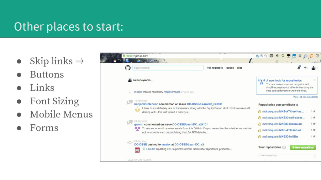 Other places to start: ● Skip links ⇒ ● Buttons...