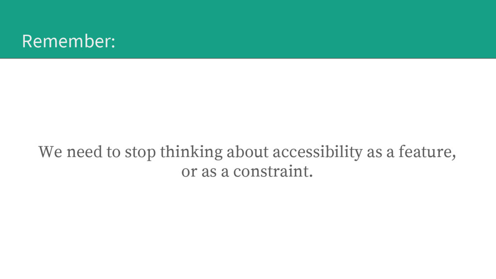 Remember: We need to stop thinking about access...