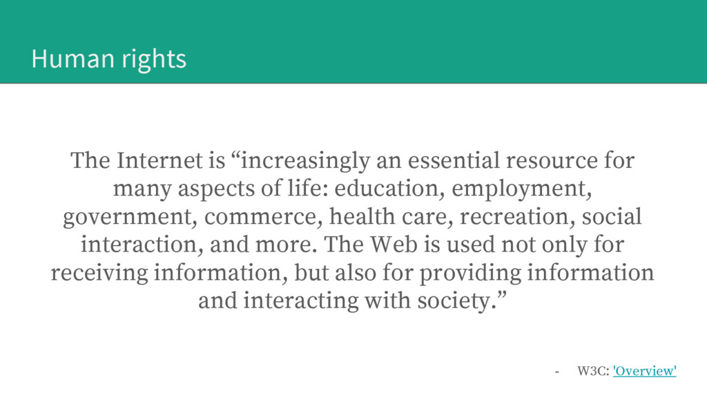"""Human rights The Internet is """"increasingly an e..."""