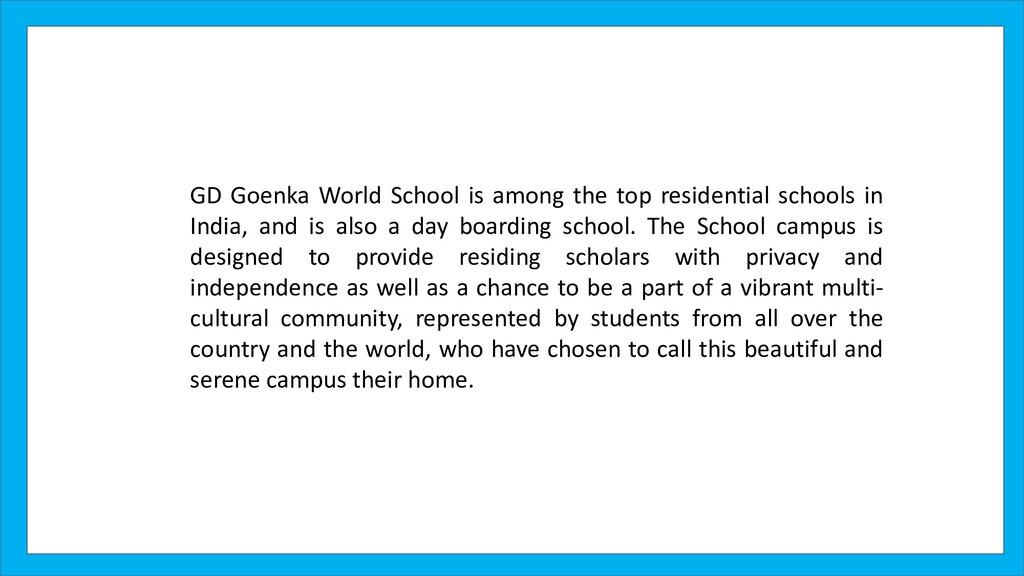 GD Goenka World School is among the top residen...