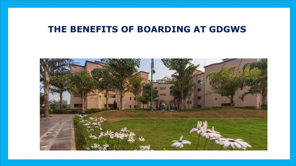 THE BENEFITS OF BOARDING AT GDGWS