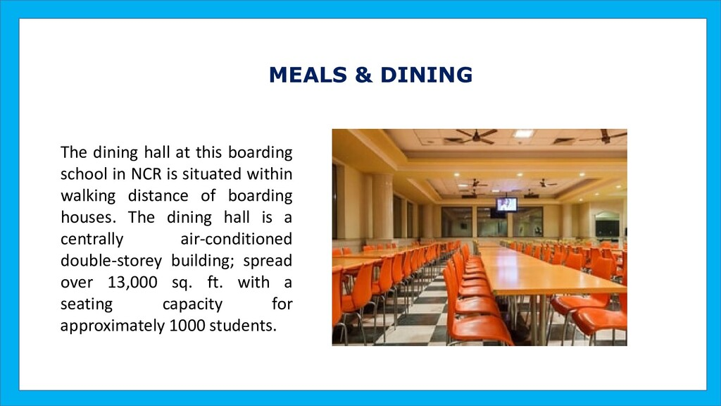MEALS & DINING The dining hall at this boarding...