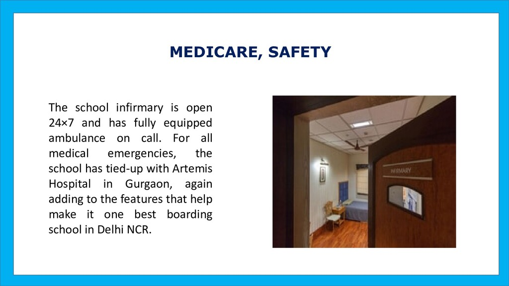 MEDICARE, SAFETY The school infirmary is open 2...