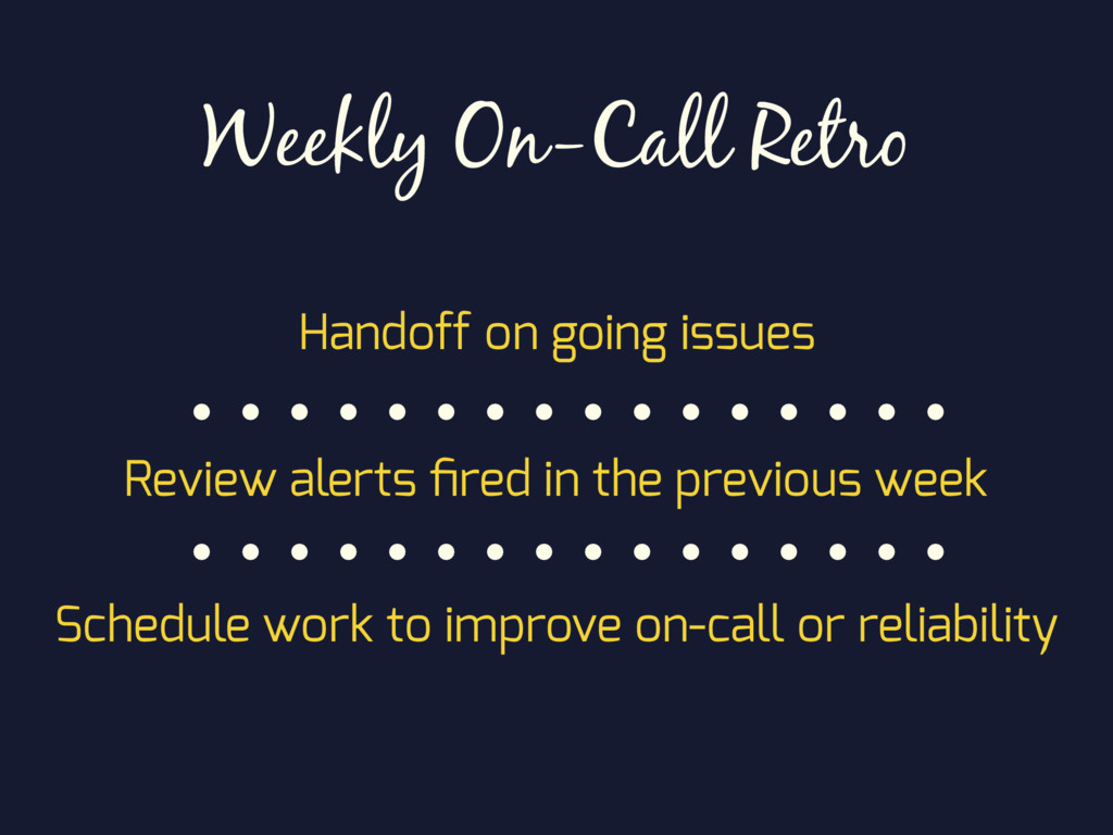 Weekly On-Call Retro Handoff on going issues Re...