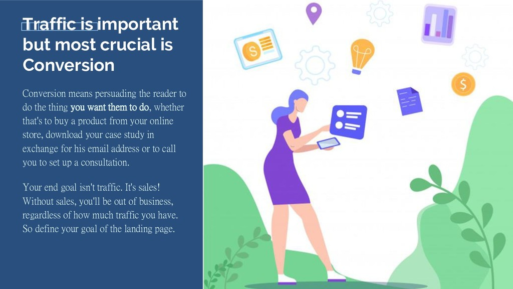Traffic is important but most crucial is Conver...