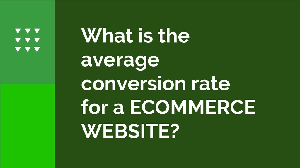 What is the average conversion rate for a ECOMM...