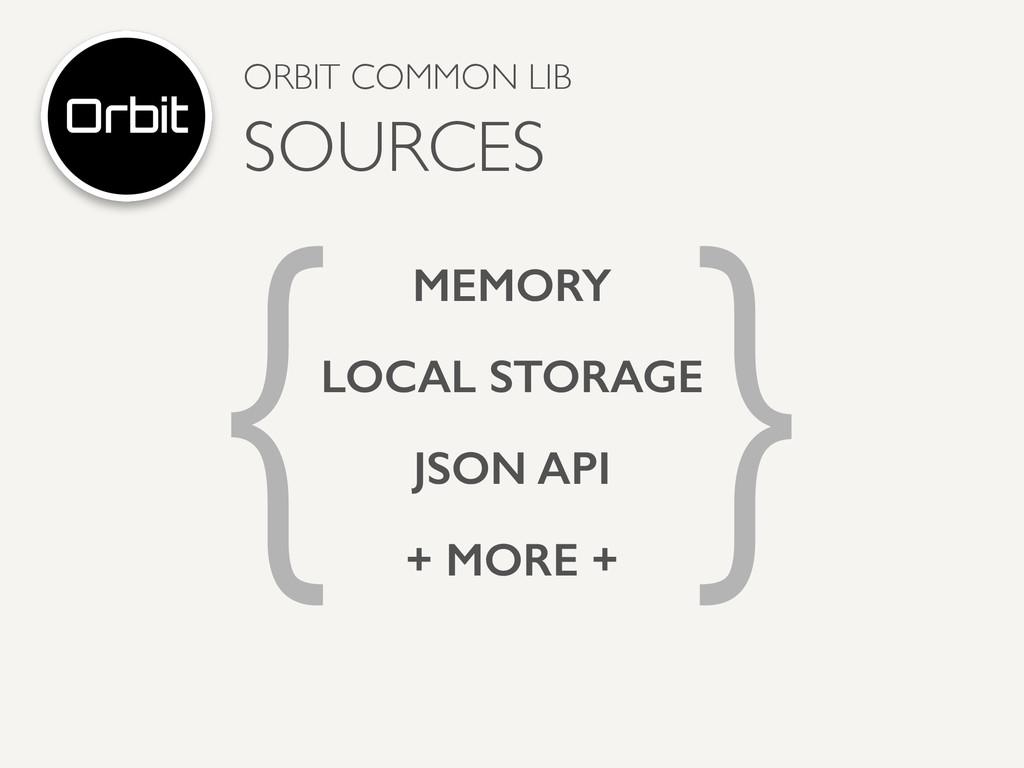 { } MEMORY JSON API LOCAL STORAGE + MORE + ORBI...