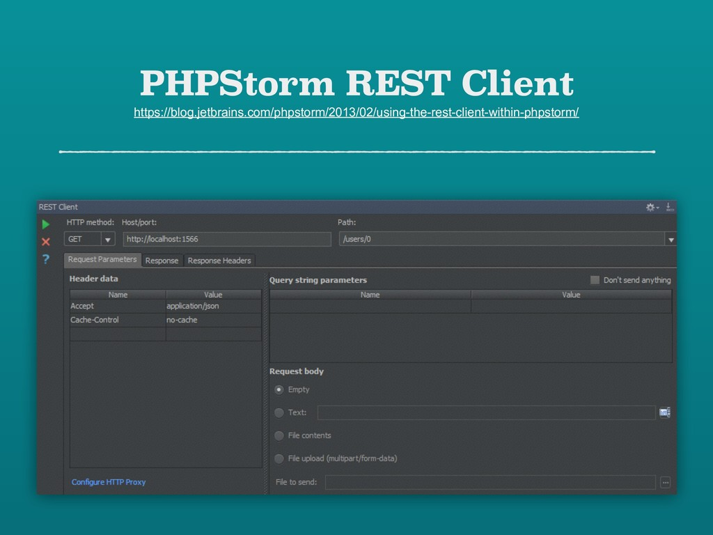 PHPStorm REST Client https://blog.jetbrains.com...