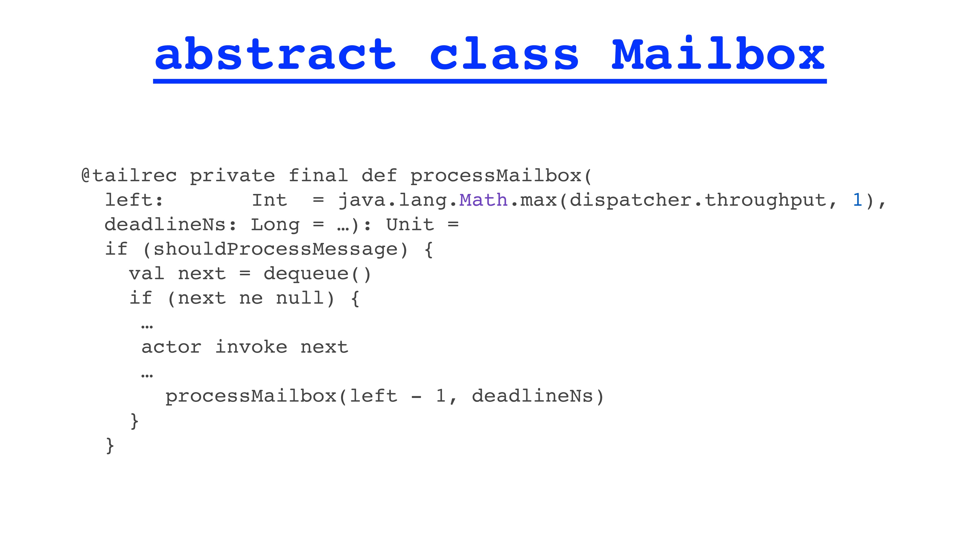 abstract class Mailbox @tailrec private final d...