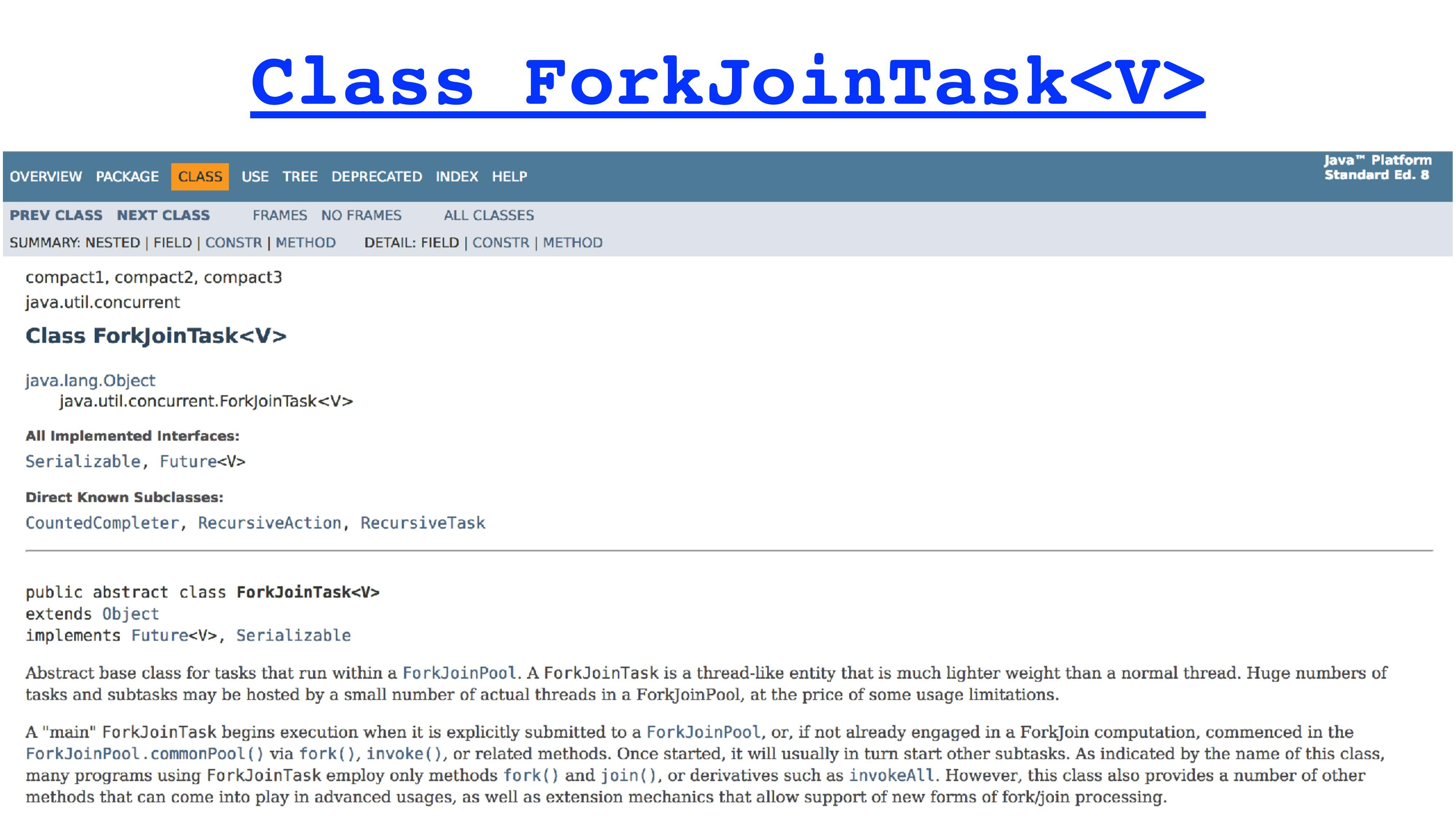 Class ForkJoinTask<V>