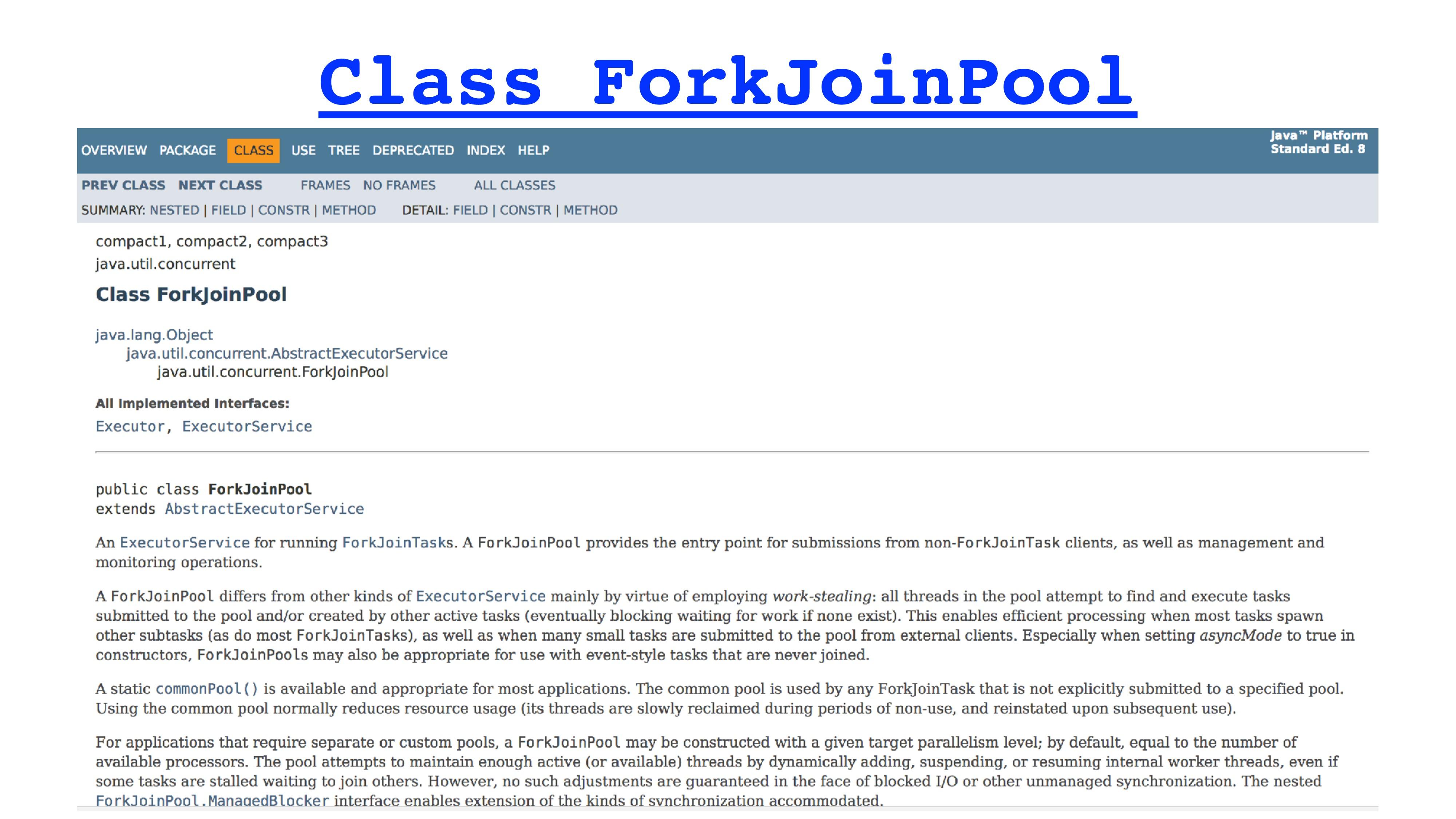 Class ForkJoinPool