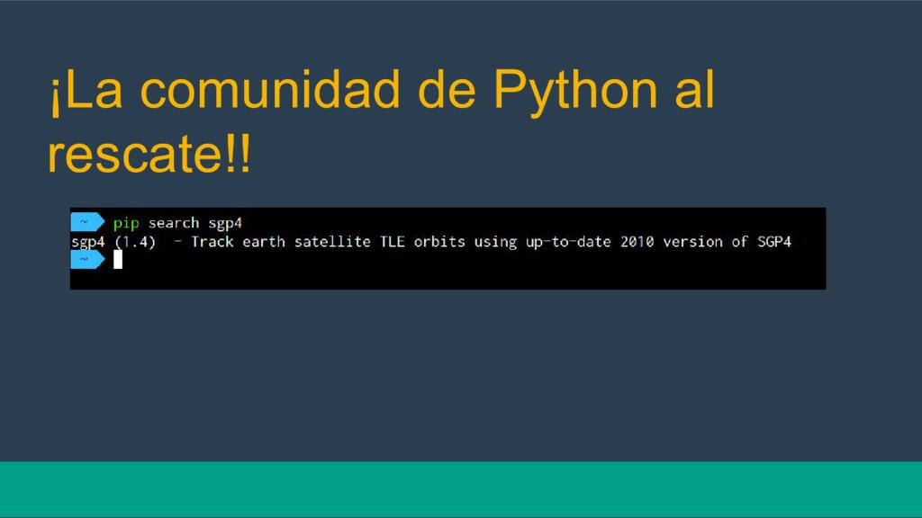 ¡La comunidad de Python al rescate!!