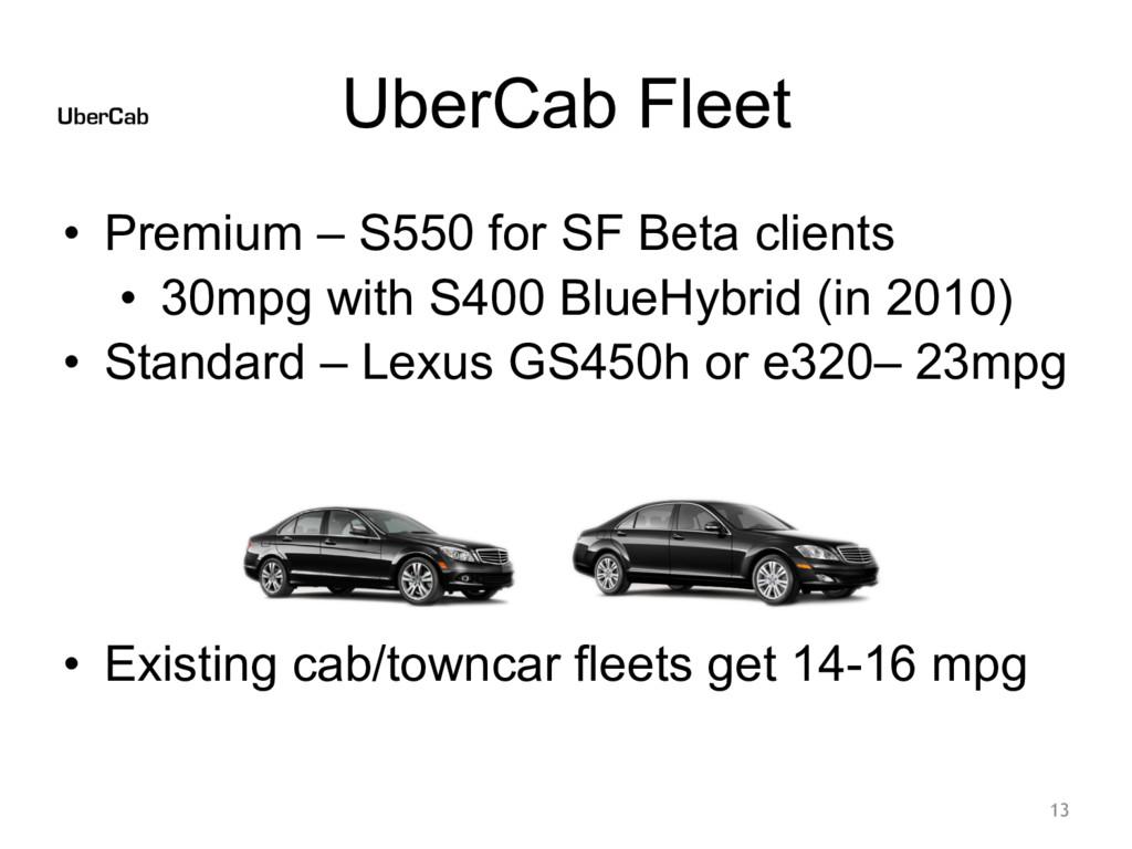 UberCab Fleet • Premium – S550 for SF Beta clie...