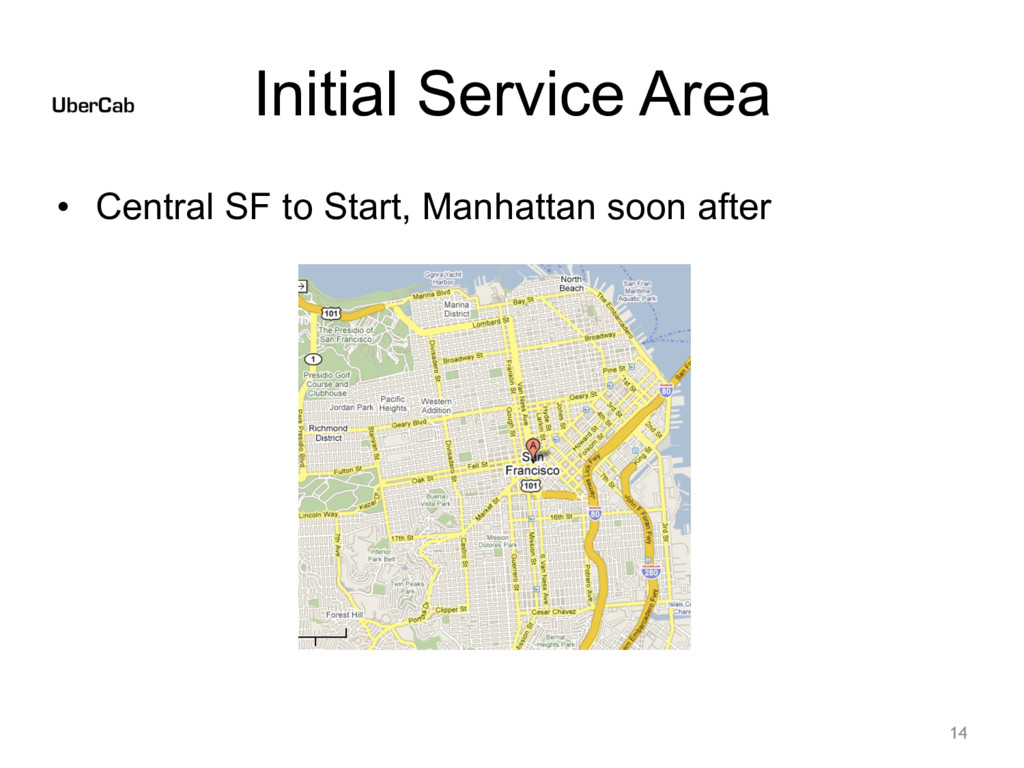 Initial Service Area • Central SF to Start, Man...