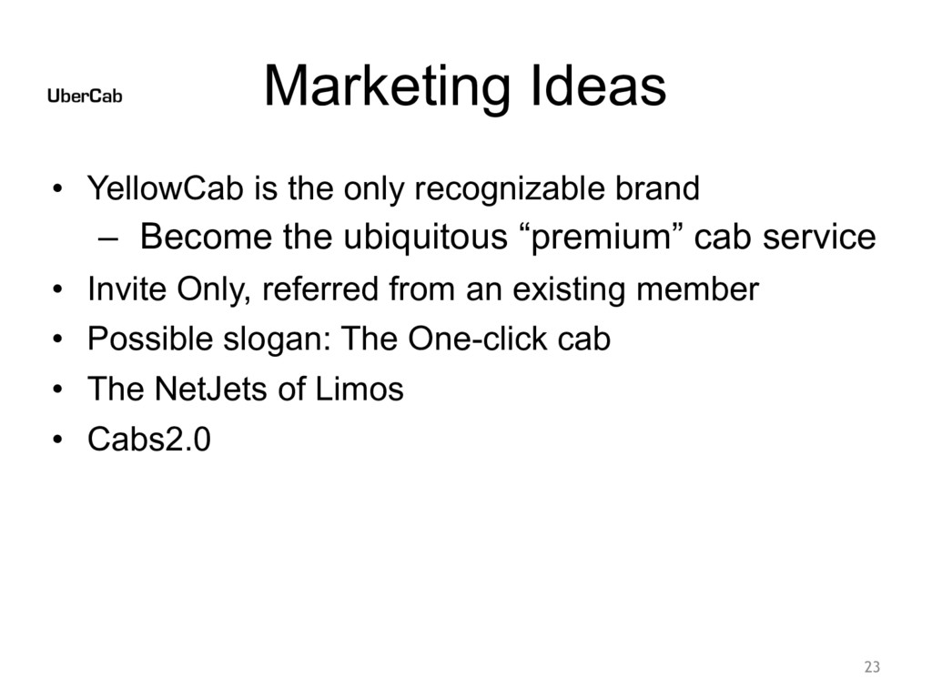 Marketing Ideas • YellowCab is the only recogni...