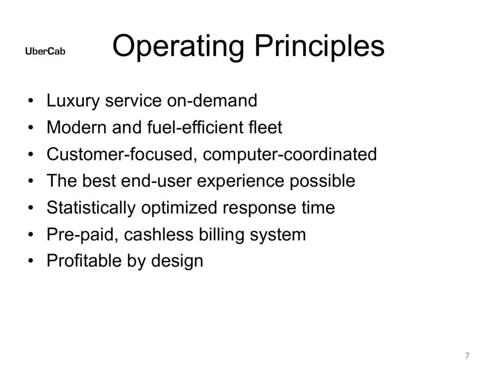 Operating Principles • Luxury service on-demand...