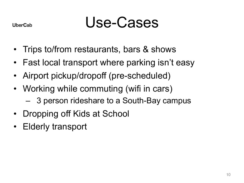 Use-Cases • Trips to/from restaurants, bars & s...