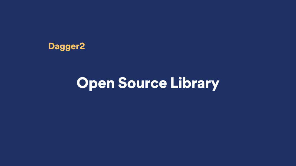 Open Source Library Dagger2