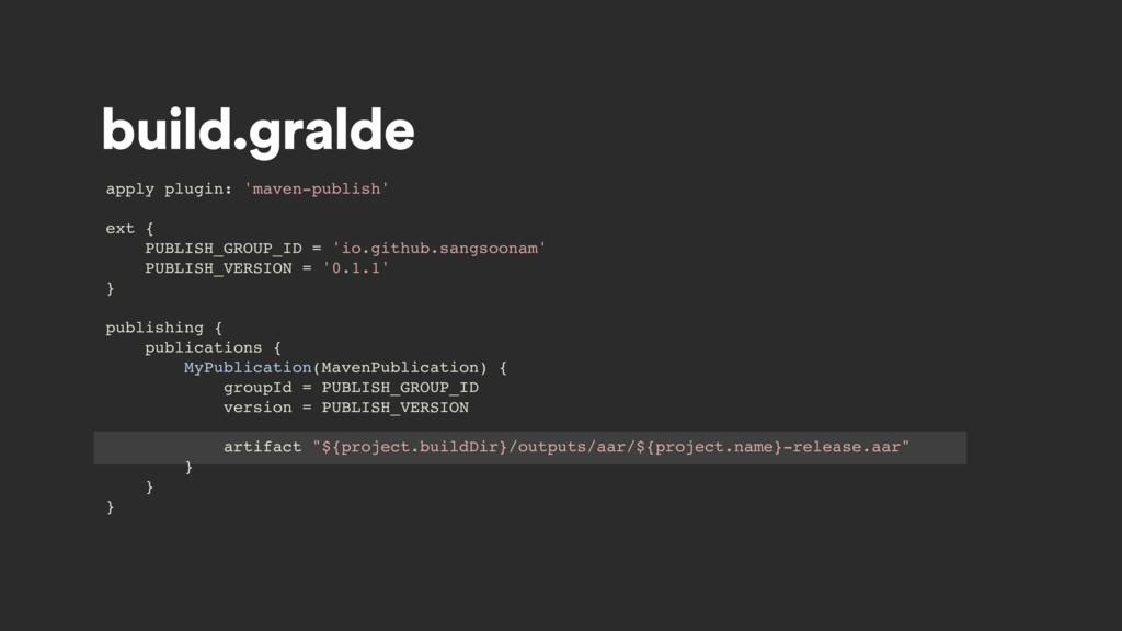 build.gralde apply plugin: 'maven-publish' ext ...